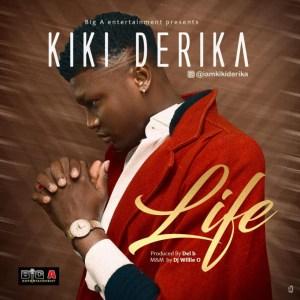 Kiki Derika - Life (prod. Del'B)